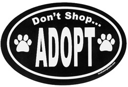 Don't shop... adopt Magnet